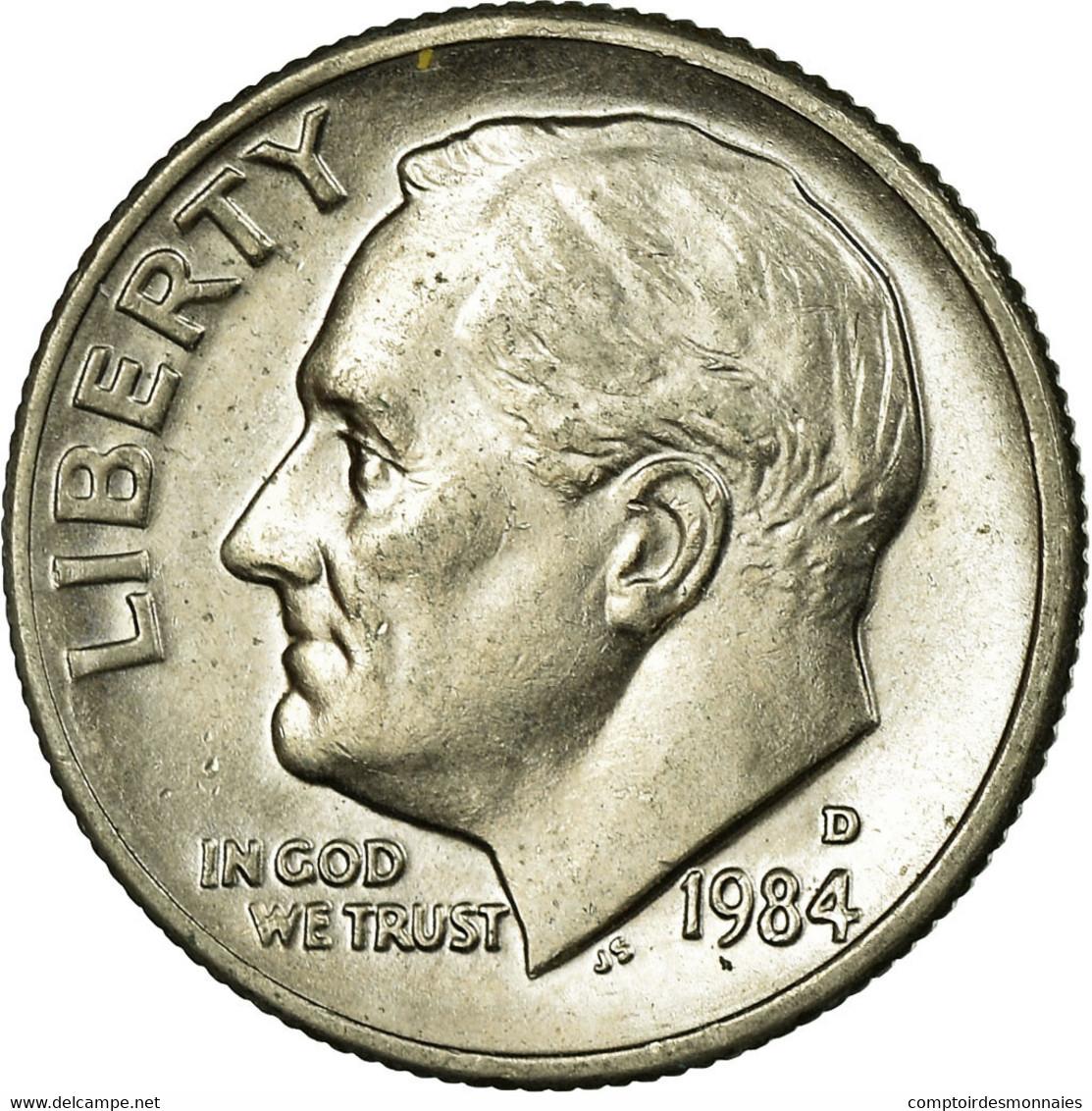 Monnaie, États-Unis, Roosevelt Dime, Dime, 1984, U.S. Mint, Denver, TTB - Émissions Fédérales