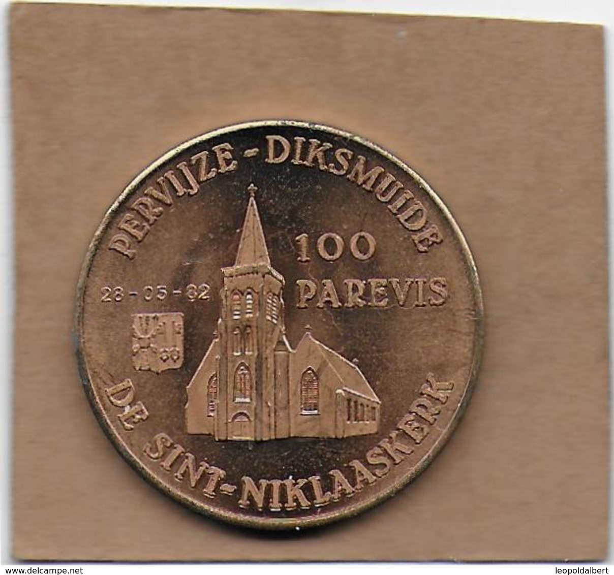 100 PAREVIS 1982 DIKSMUIDE PERVIJZE DE SINT-JNIKLAASKERK - Gemeentepenningen