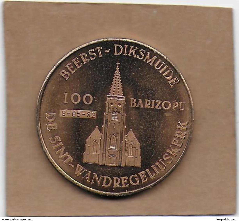 100 BARIZOPU 1982 DIKSMUIDE BEERST DE SINT-WANDREGELIUSKERKE - Gemeentepenningen