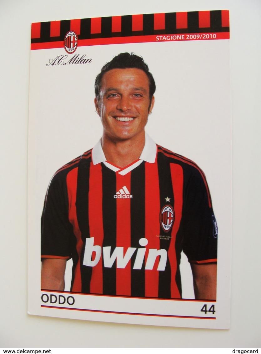 ODDO    A.C. MILAN 2009 / 2010   SPONSOR UFFICIALE BWIN ADIDAS SKY    CALCIO  FOOTBALL  SOCCER - Calcio