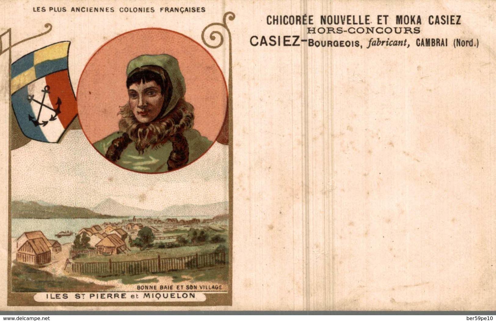 CARTE PUB CHICOREE CASIEZ-BOURGEOIS BONNE BAIE ET SON VILLAGE ILES SAINT-PIERRE ET MIQUELON - Publicité