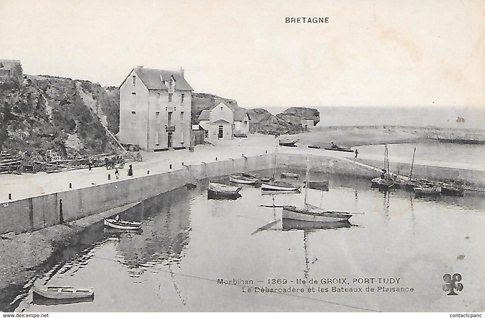 ILE De GROIX  ( 56 ) - PORT TUDY - Le Débarcadère Et Kes Bateaux De Plaisance - Groix