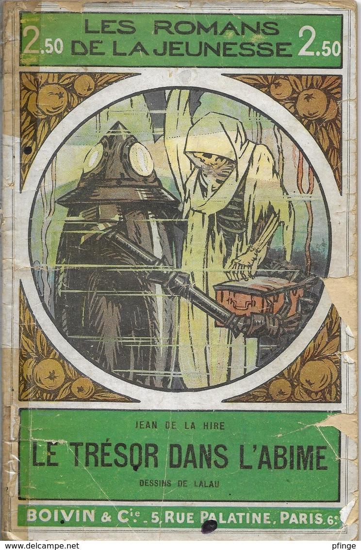 Le Trèsor Dans L'abîme Par Jean De La Hire - Collection Les Romans De La Jeunesse (Boivin) N°13 - Libri, Riviste, Fumetti