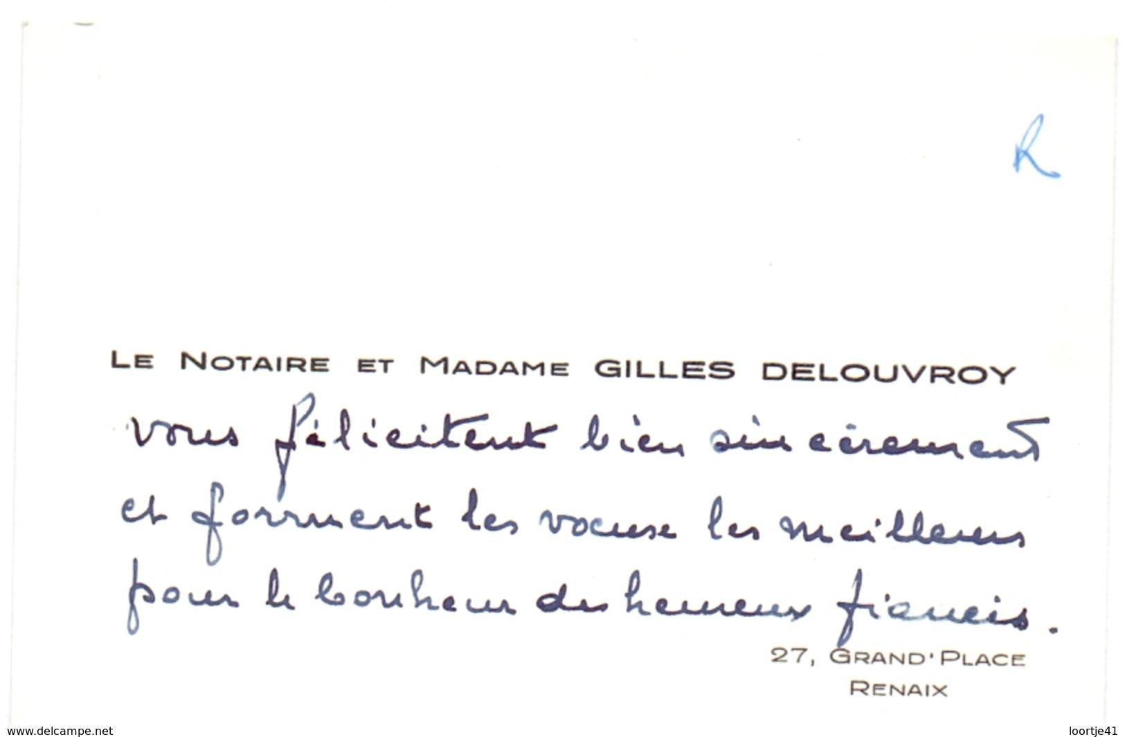 Visitekaartje - Carte Visite - Le Notaire Et Madame Gilles Delouvroy - Renaix - Tarjetas De Visita
