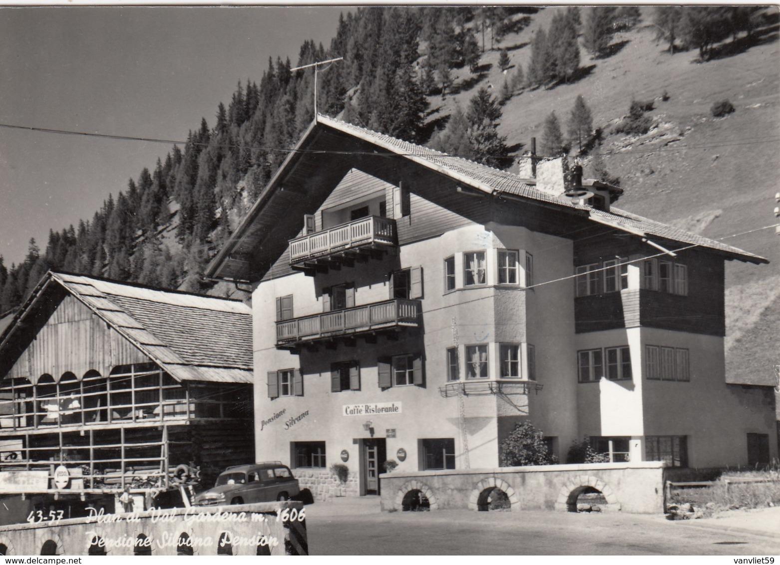 PLAN DI VAL GARDENA-BOZEN-BOLZANO-PENSIONE=SILVANA=-CARTOLINA VERA FOTOGRAFIA- VIAGGIATA IL 28-1-1963 - Bolzano (Bozen)