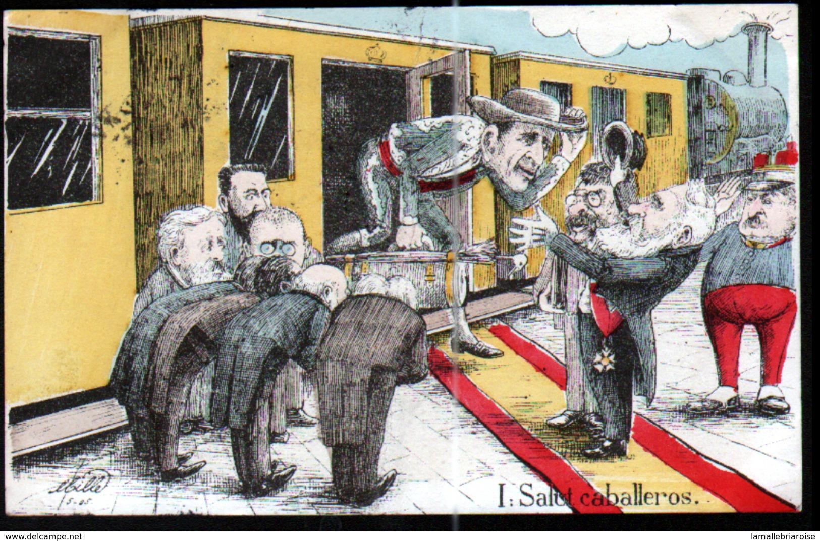 Illustrateur Politique Satirique Mille, Visite Du Roi D'Espagne En France, N°1,Salut Caballeros - Mille