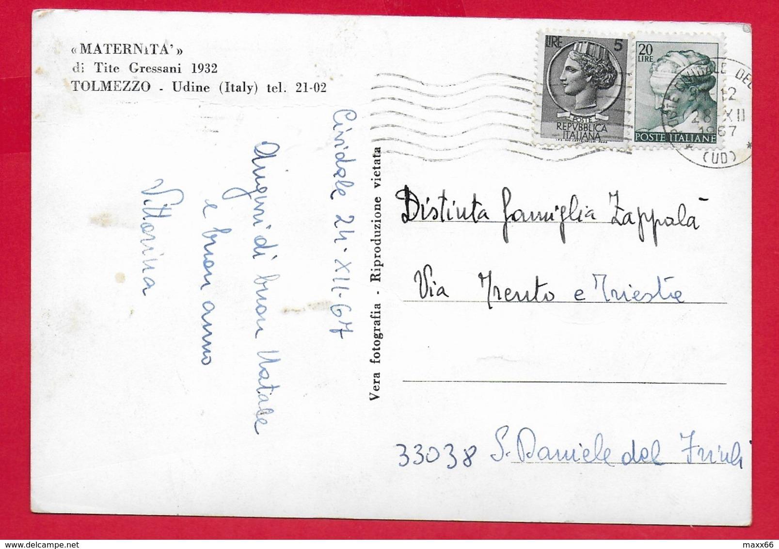 CARTOLINA VG ITALIA - TITE GRESSANI - Maternità - Tolmezzo (Udine) - 10 X 15 - 1967 - Sculture