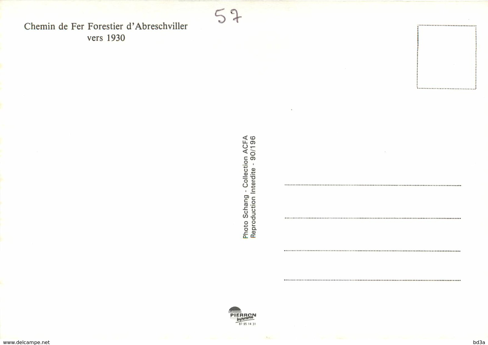 57 - CHEMIN DE FER D'ABRESCHVILLER VERS 1930 - REPRODUCTION - Frankreich