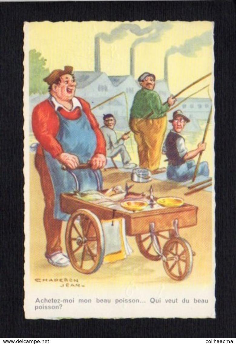 Fantaisie,Humour Illustrateur Signé Chaperon Jean / Achetez Moi Mon Beau Poisson .Sport Pêche à La Ligne,pêcheur - Chaperon, Jean