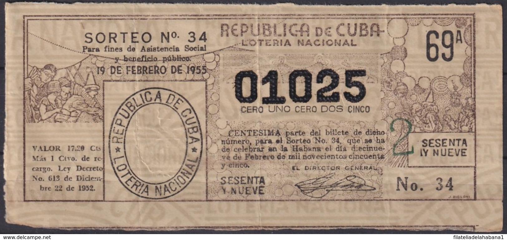 LOT-385  CUBA REPUBLICA OLD LOTTERY SORTEO DE LOTERIA Nº34 19/02/1955 - Lottery Tickets