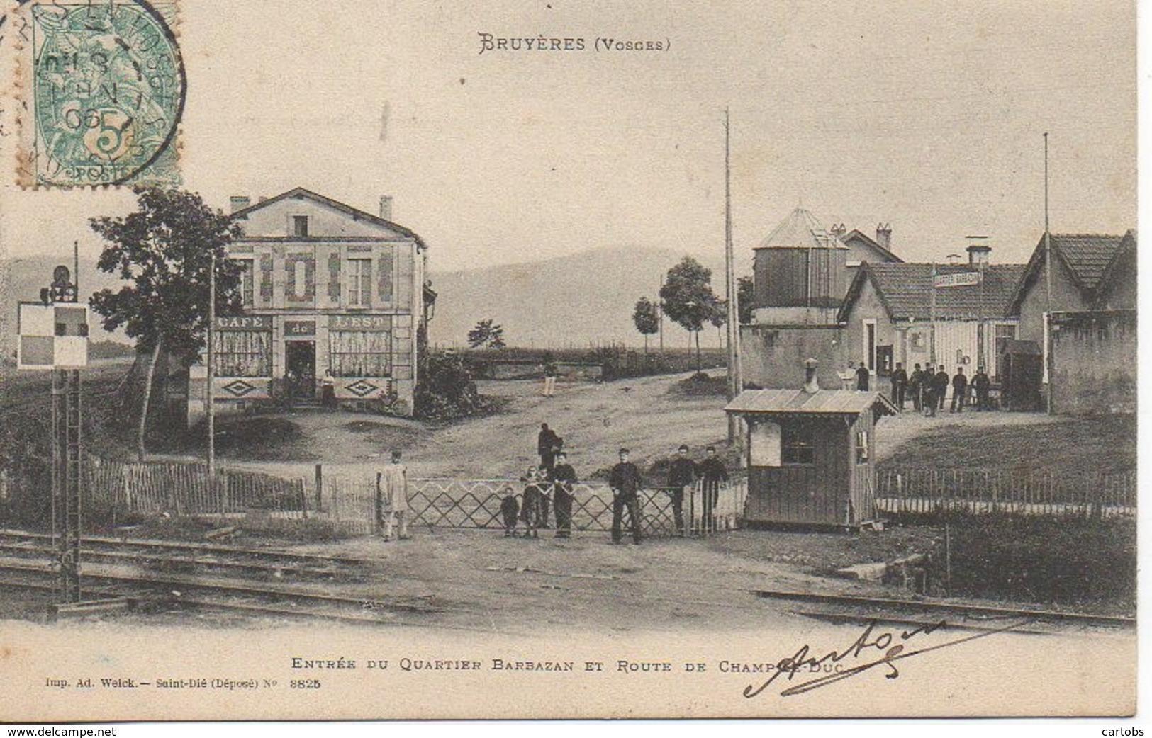 88 BRUYERES  Entrée Du Quartier Barbazan Et Route De Champ-le-Duc - Bruyeres