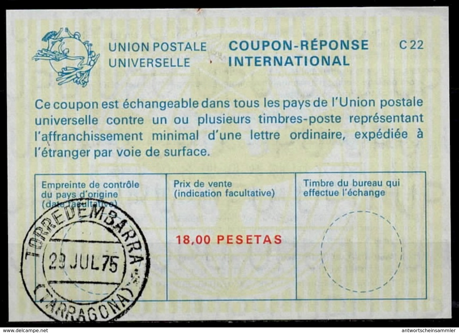 ESPAGNE / SPAIN La22A 18 PESETASInternational Reply Coupon Reponse Antwortschein IRC IAS O TORREDEMBARRA TARRAGONA - Ganzsachen