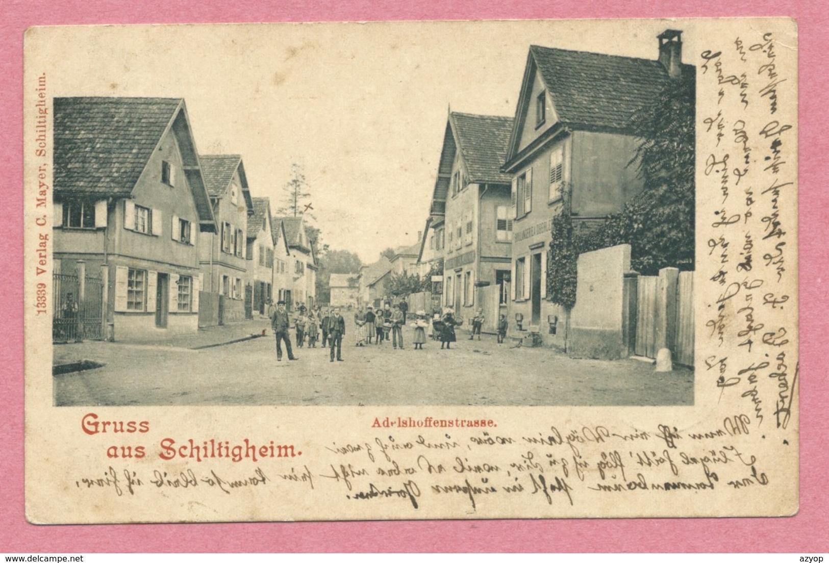 67 - GRUSS Aus SCHILTIGHEIM - Adelshoffenstrasse - Schiltigheim