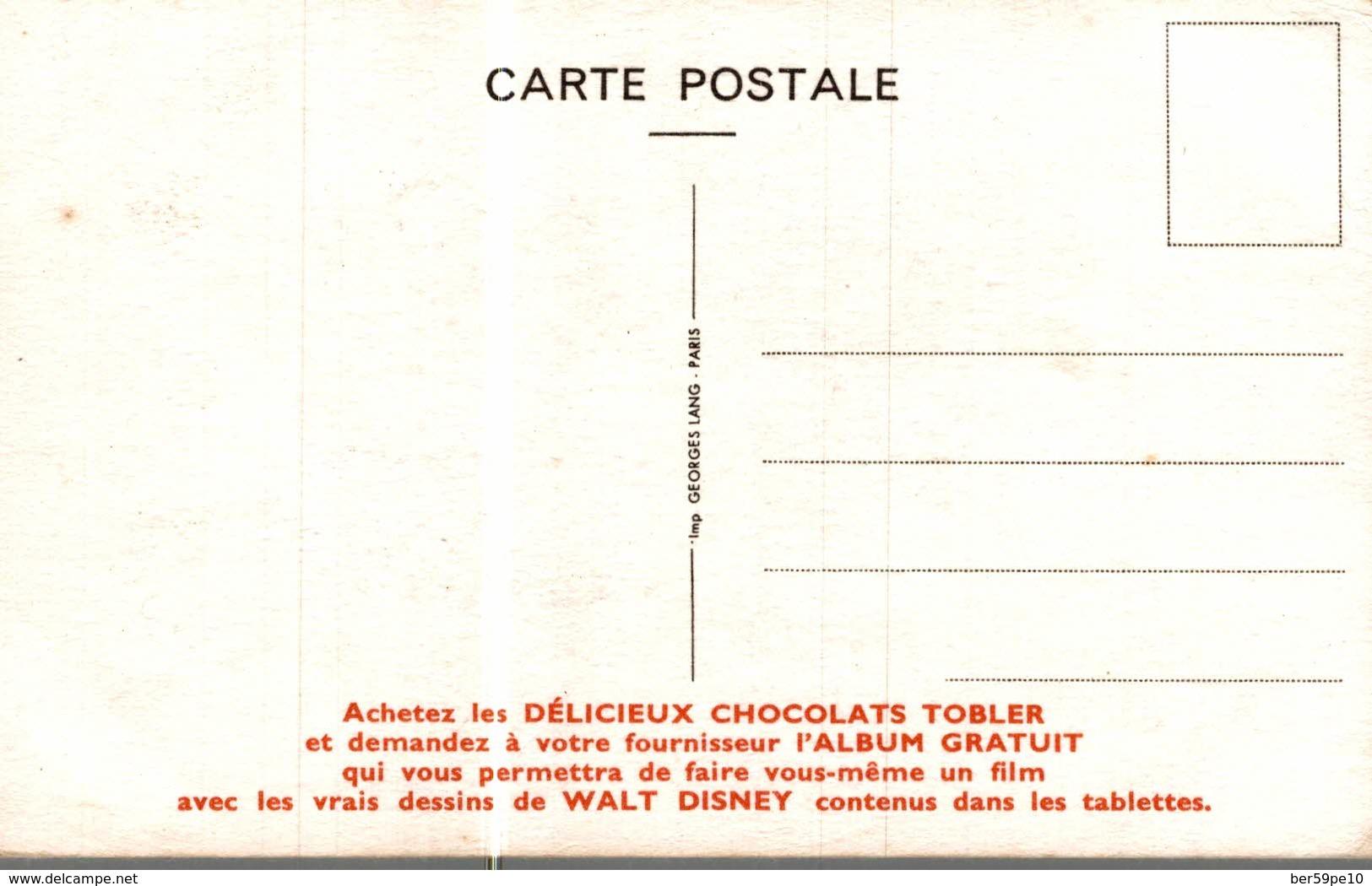 CARTE POSTALE PUBLICITAIRE CHOCOLATS TOBLER  WALT-DISNEY  BRUNO - Disney