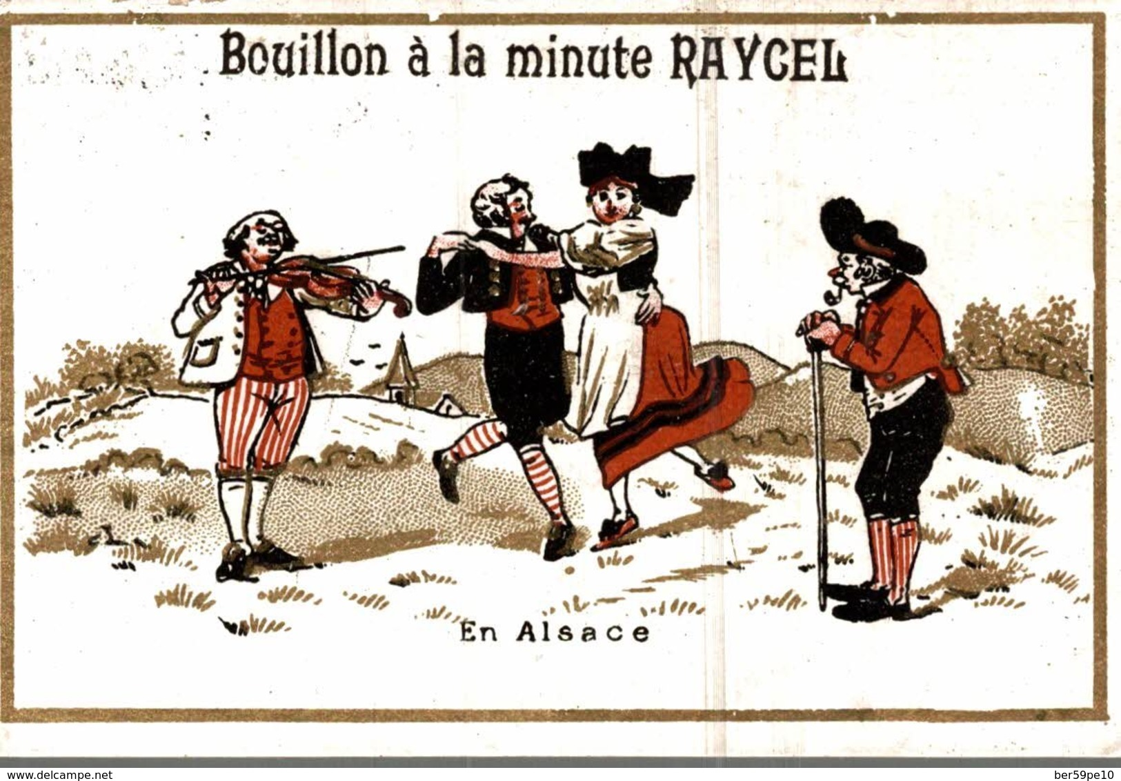 CHROMO BOUILLON A LA MINUTE RAYCEL  EN ALSACE - Chromos