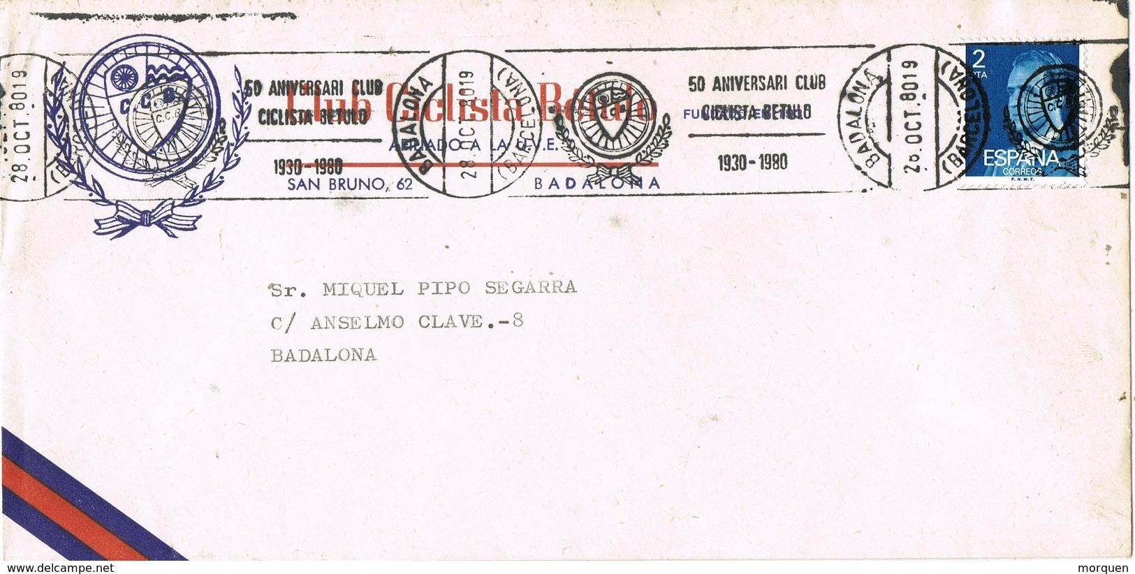 33737. Carta BADALONA (Barcelona) 1980. Rodillo Club Ciclista BETULO. Ciclismo - 1931-Hoy: 2ª República - ... Juan Carlos I