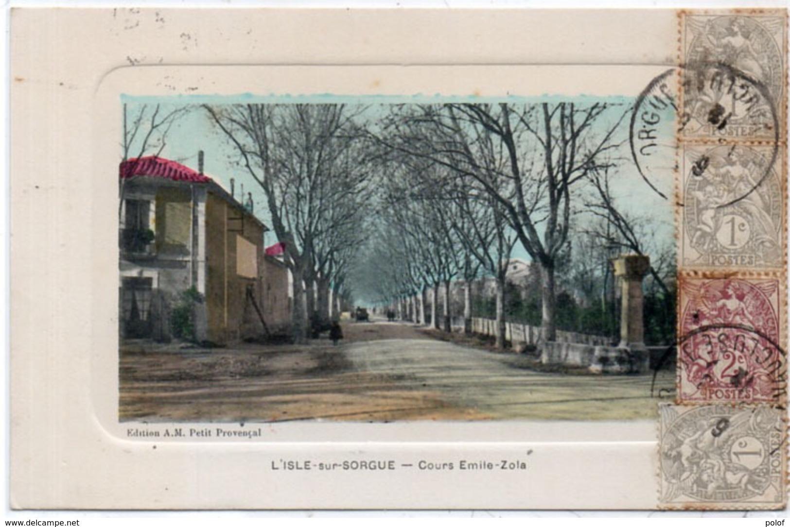 L' ISLE SUR SORGUE - Cours Emile Zola (1307 ASO) - L'Isle Sur Sorgue