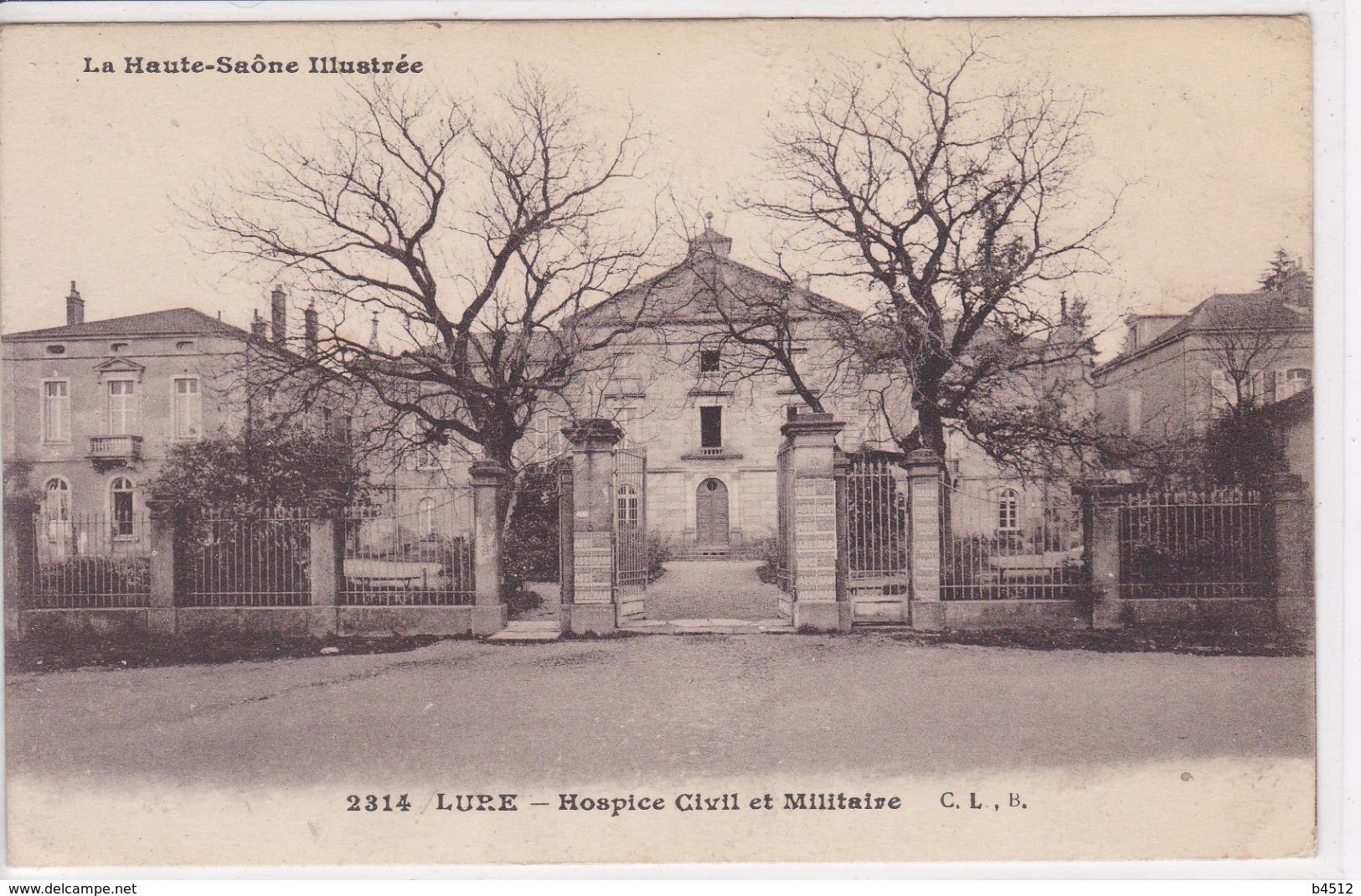 70 LURE Hospice Civil Et Militaire ,écrite En 1917 , Militaire Parlant De Ses Conditions De Vie - Lure