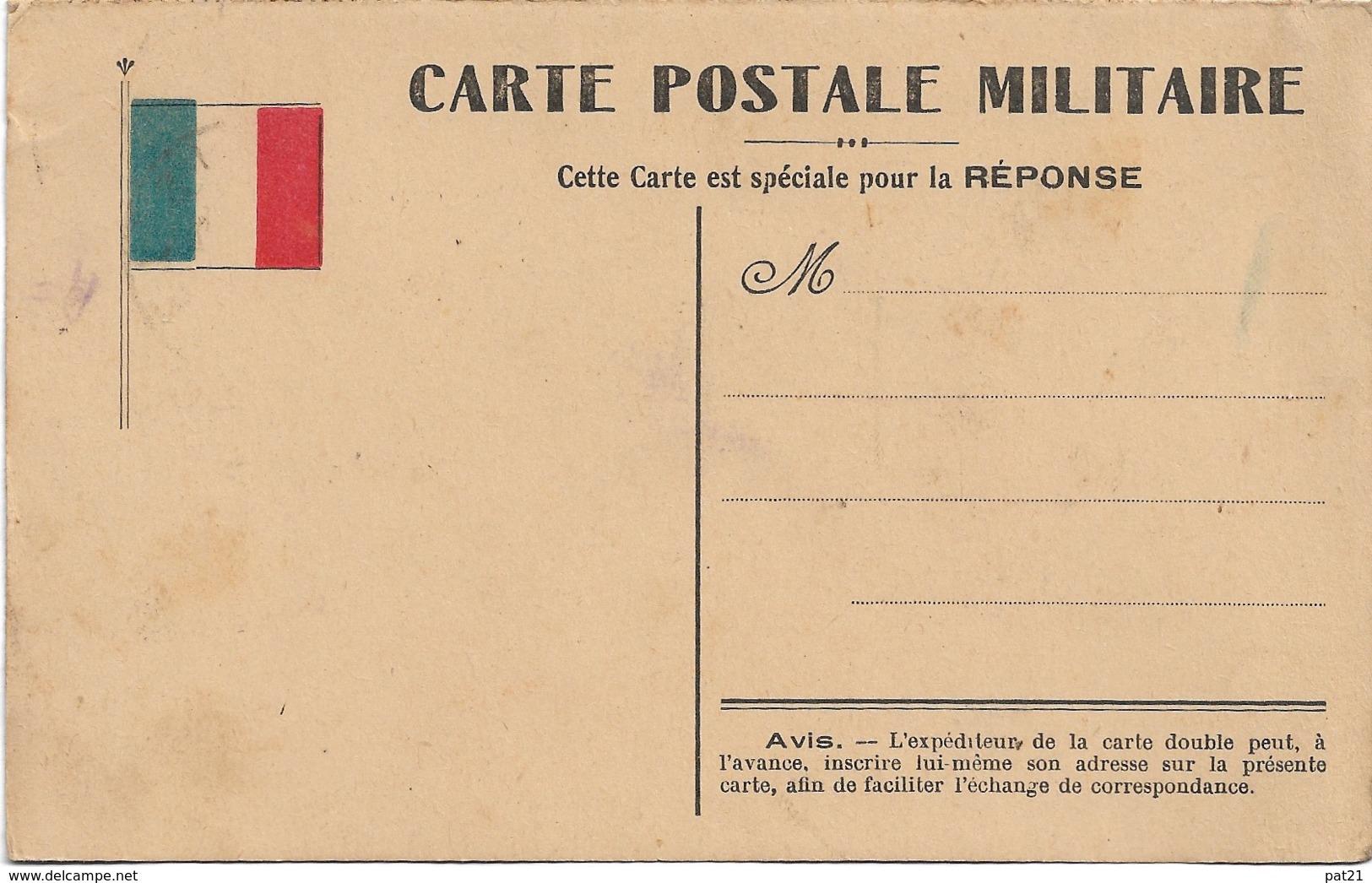 CARTE POSTALE MILITAIRE  REPONSE  DRAPEAU FRANCAIS - Weltkrieg 1914-18