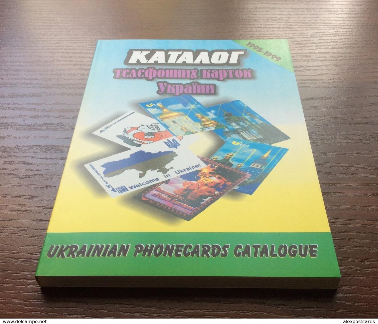 UKRAINE PHONECARDS CATALOGUE (1995-1999). - Kataloge & CDs
