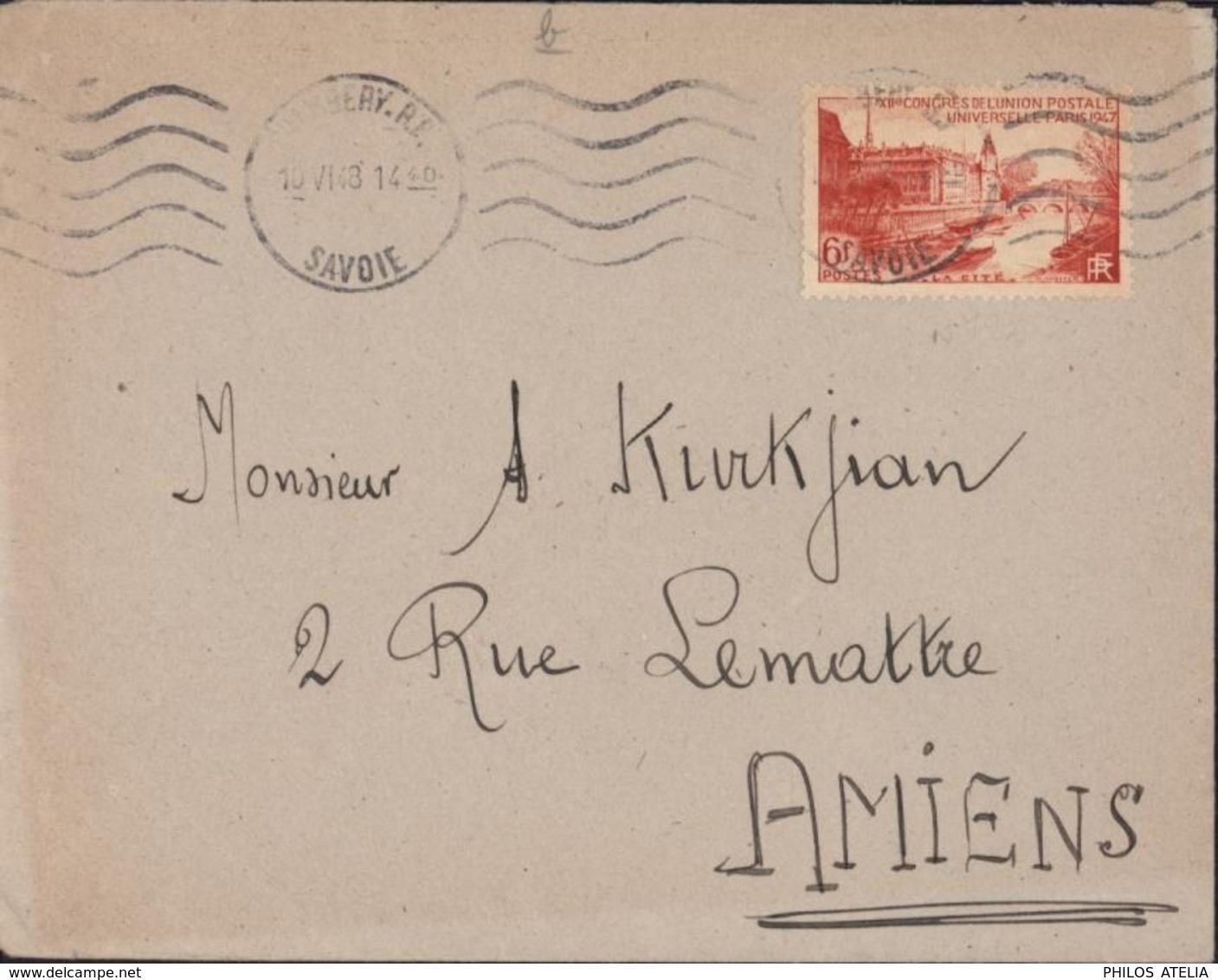 YT 782 La Citée Paris Seul Sur Lettre CAD Chambéry RP Savoie 10 VI 1948 Pour Amiens - Marcophilie (Lettres)