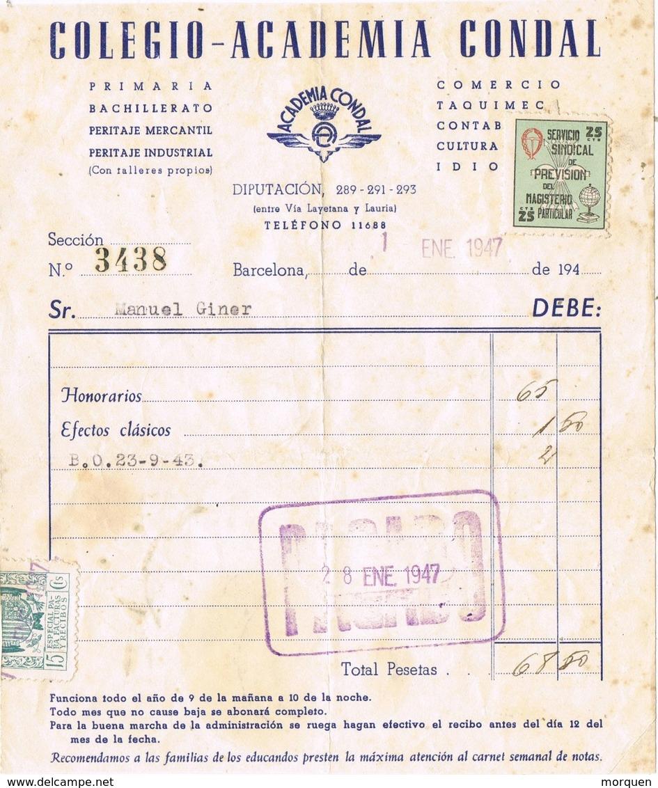 33761, Recibo BARCELONA 1947. Viñeta, Label SERVICIO SINDICAL De MAGISTERIO  C.N.S. - Fiscales