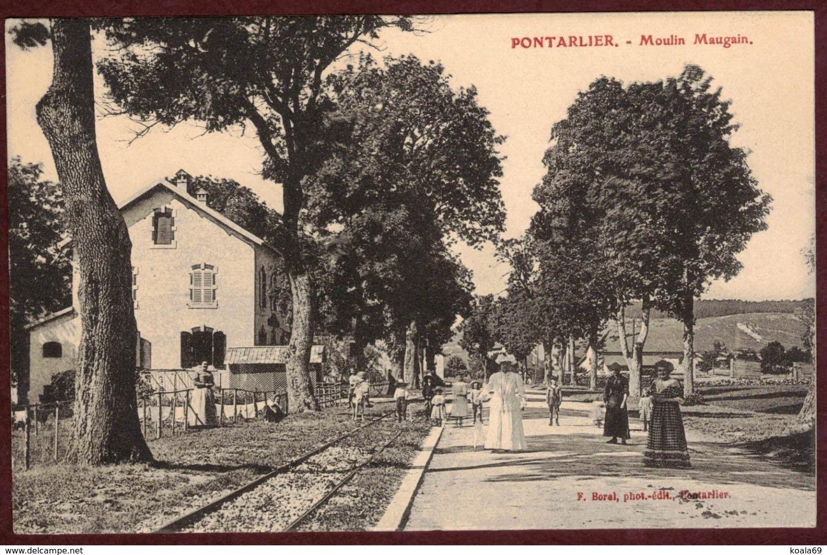 Pontarlier Moulin Maugain Animé - Voie Ferrée - DOUBS 25300 -   Moulin Maugain - Pontarlier
