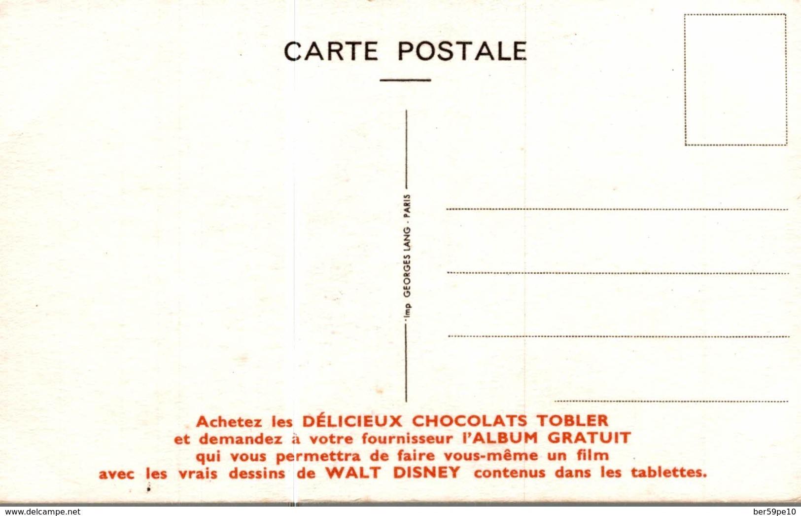 CARTE POSTALE PUBLICITAIRE CHOCOLATS TOBLER WALT-DISNEY  PROF - Disney