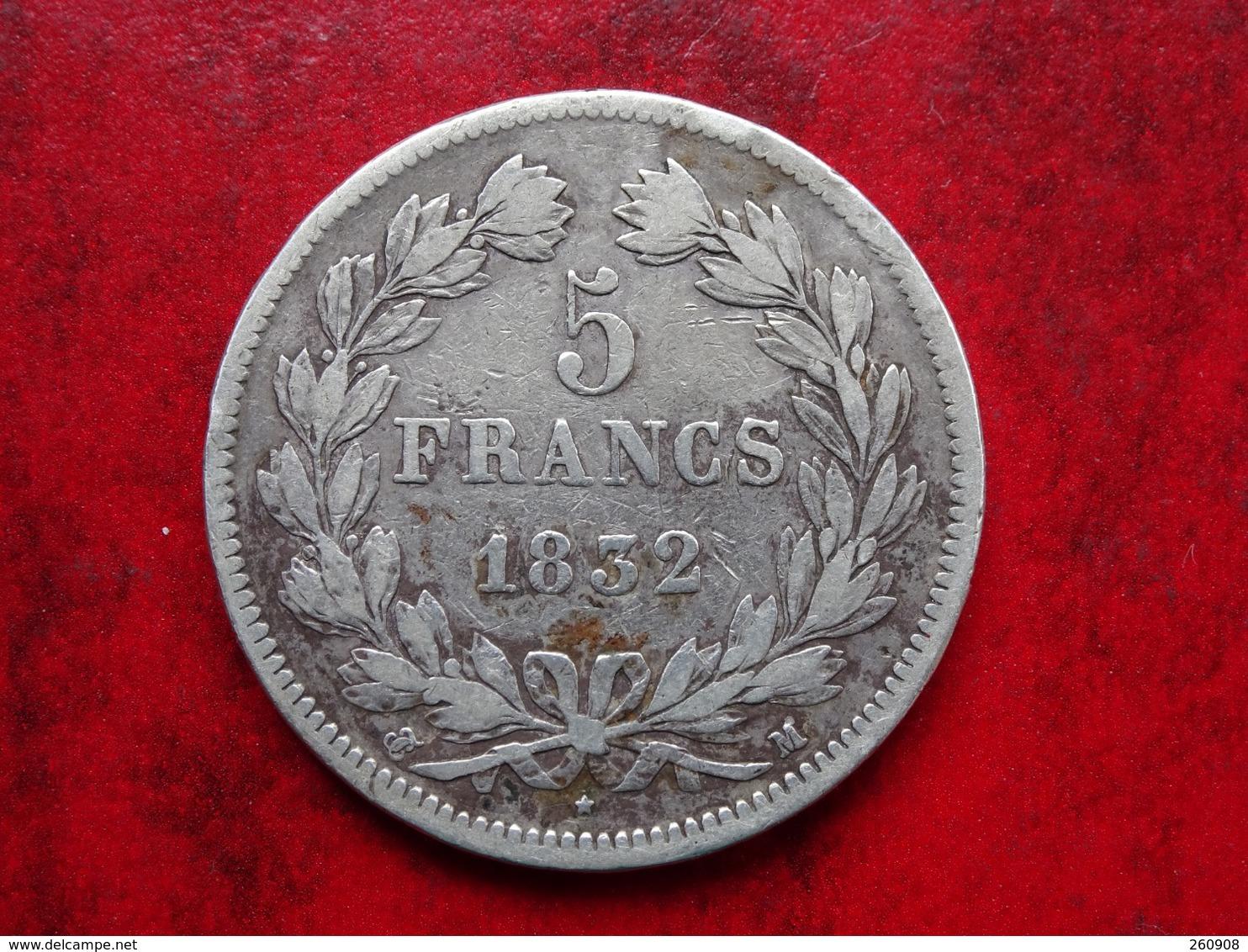 Louis Philippe    - 5 Francs 1832 M - Pièce Très Agréable - Etat TB+ - J. 5 Francs
