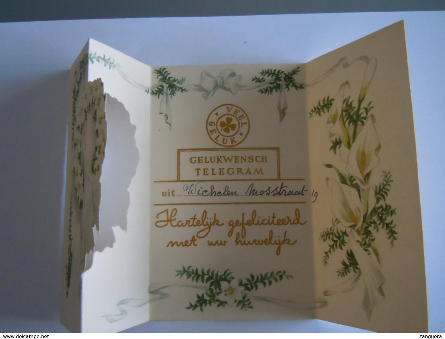 Huwelijk Mariage Gelukwensch Telegram Télégramme De Bonheur Lelie Lis Wichelen Belgium - Holidays & Celebrations