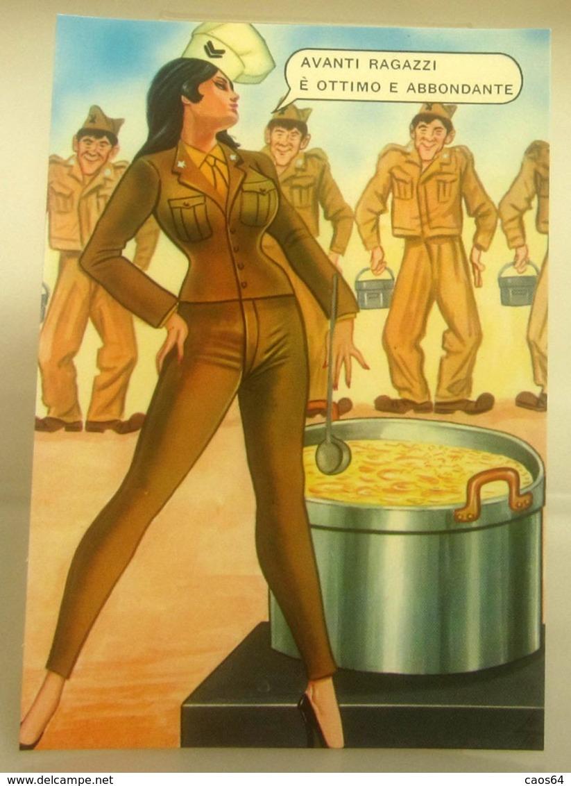 Humor Militari - Avanti Ragazzi è Ottimo E Abbondante - Pin Up   CARTOLINA  Non Viaggiata - Umoristiche