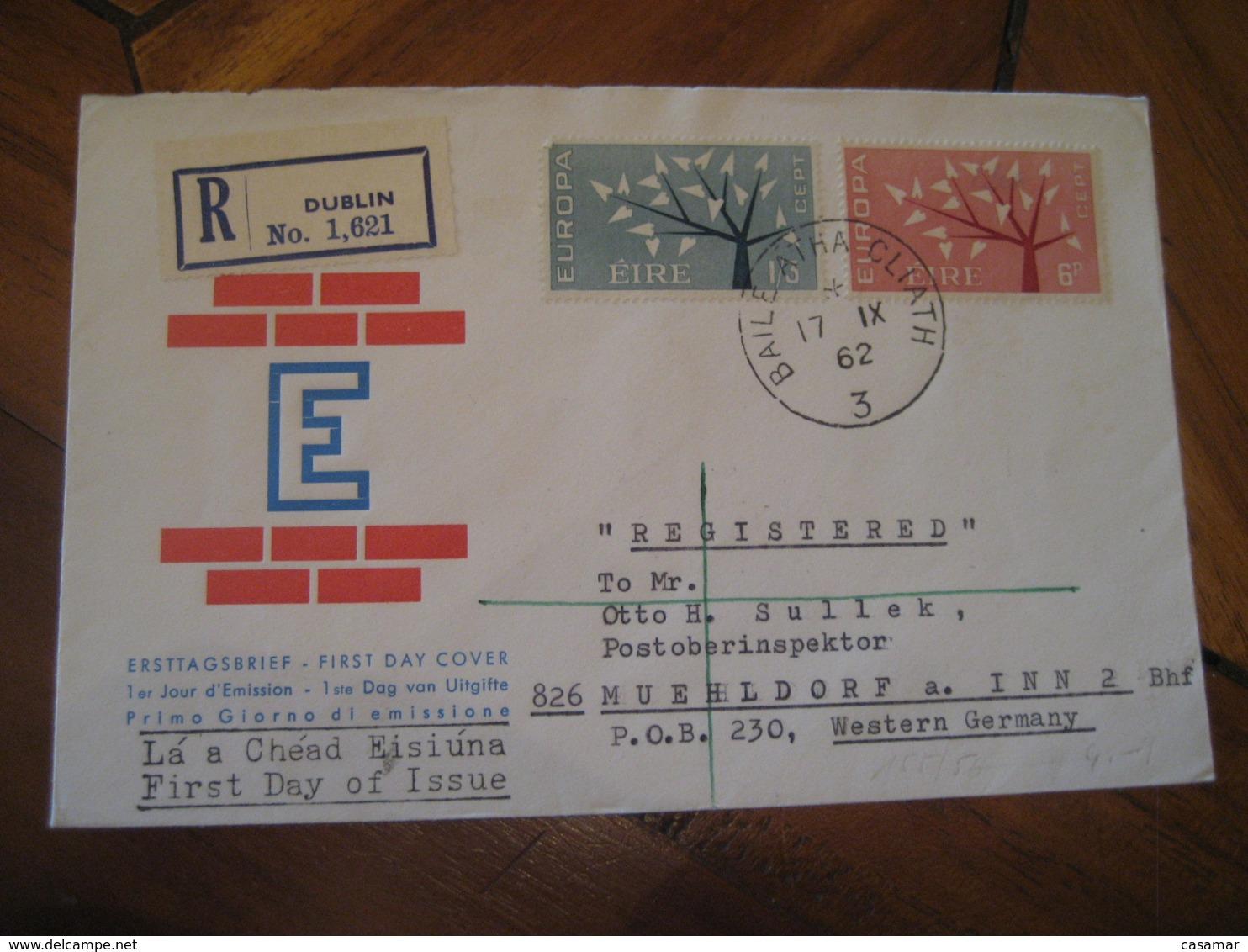 DUBLIN 1962 To Muehldorf Western Germany Europa Cept FDC Cancel Cover IRELAND Eire - 1949-... Republic Of Ireland