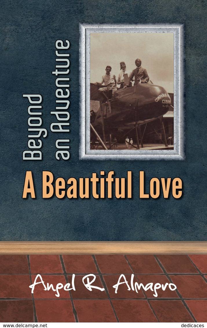 Beyond An Adventure: A Beautiful Love, By Angel R. Almagro - Action/ Aventure