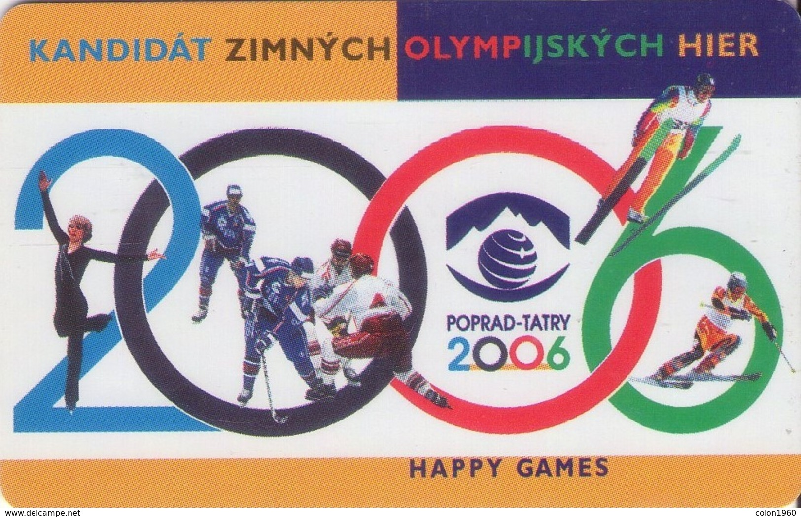 ESLOVAQUIA. Winter Olympics Candidate 2006. A 79, 22/97 ST. (048) - Jeux Olympiques