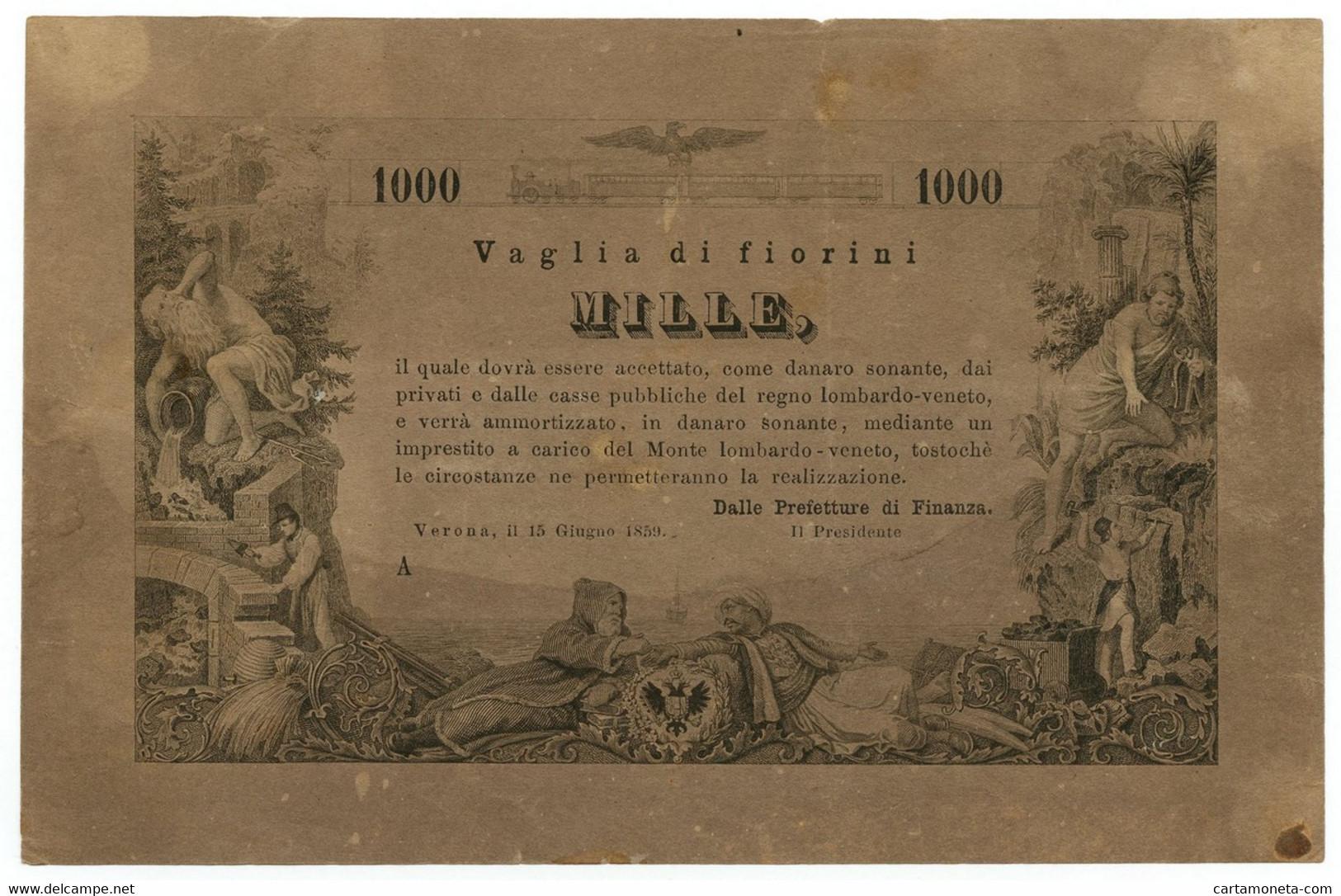 1000 FIORINI VAGLIA DEL MONTE LOMBARDO VENETO VALUTA AUTRIACA 15/06/1859 SPL - Altri