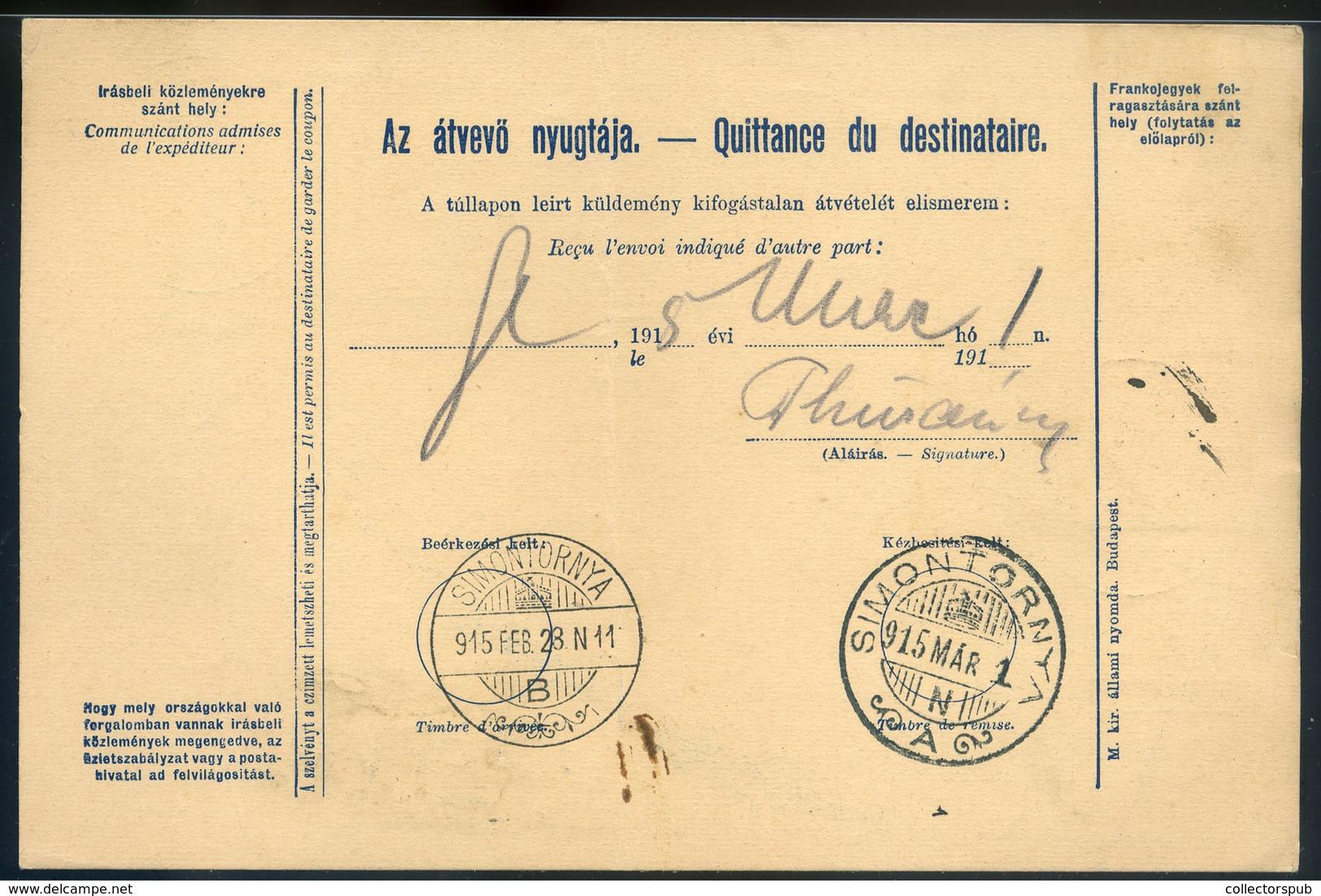SZEPESSÜMEG / Smižany 1915. Csomagszállító Simontornyára A Huszár Laktanyába Küldve  /  1915 Parcel P.card To Simontorny - Hungría