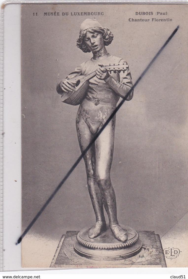 Dubois Paul -Chanteur Florentin - Musée Du Luxembourg (N° 11) Dos Publicité Lo-Lo-Tsé Isbetrg Dépôt Paris... - Sculptures