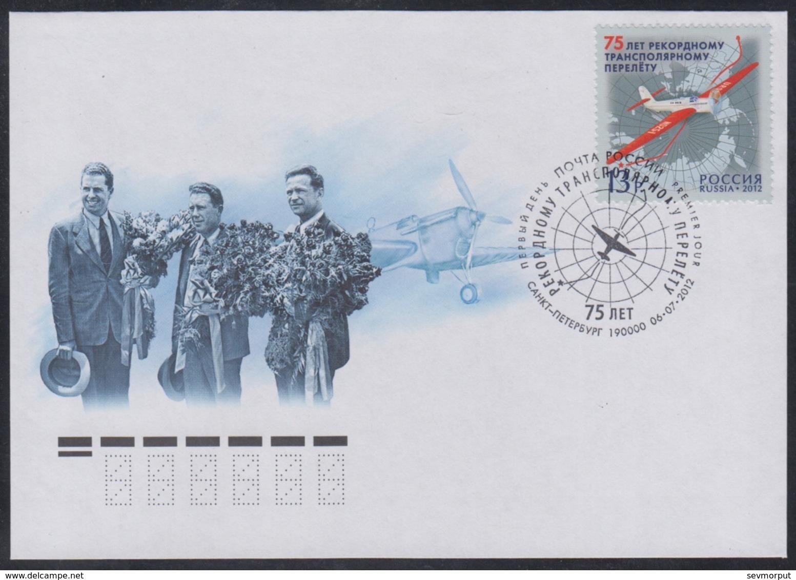 RUSSIA 2012 COVER Used FDC 1698 TRANSPOLAR FLIGHT NORTH POLE ARCTIC AIRPLANE GROMOV YUMASHEV DANILIN PILOT FLYER 1607 - Polar Flights