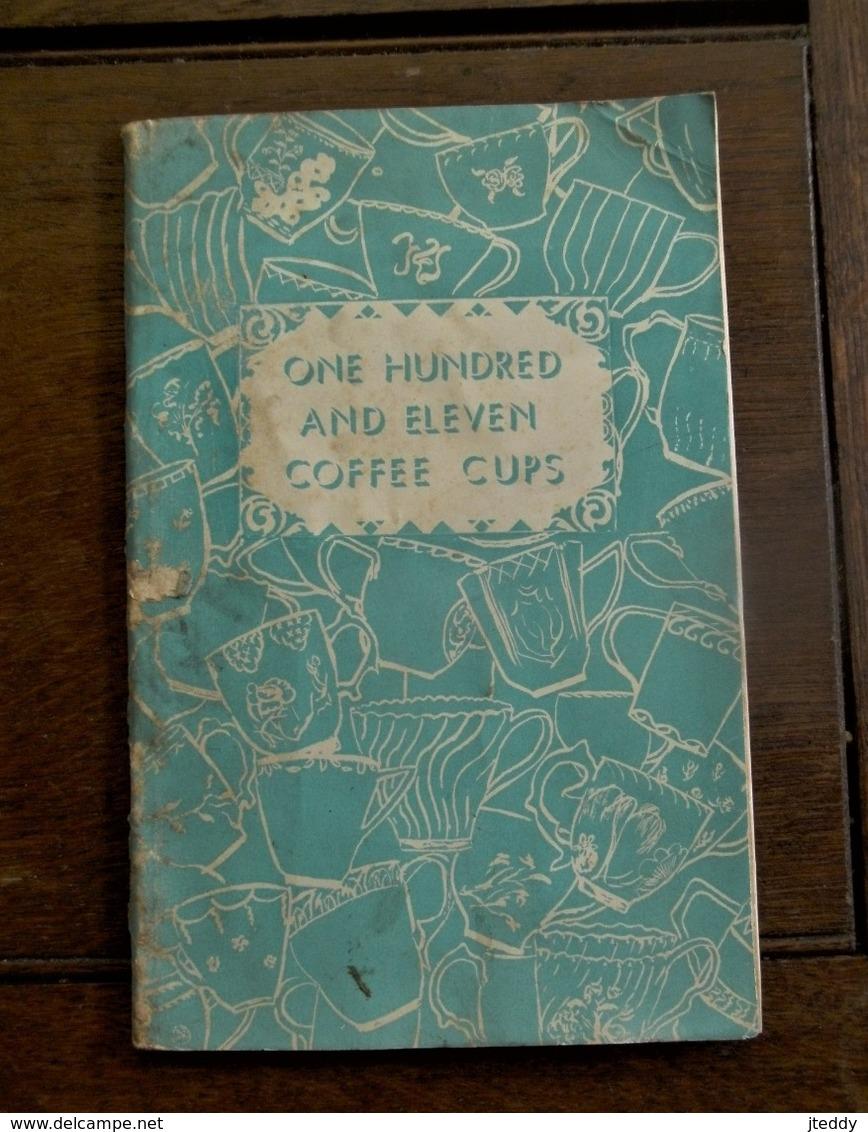 Boekje  Engelstalig  ONE  HUNDRED  AND  ELEVEN COFFEE  CUPS  1953 - Boeken, Tijdschriften, Stripverhalen