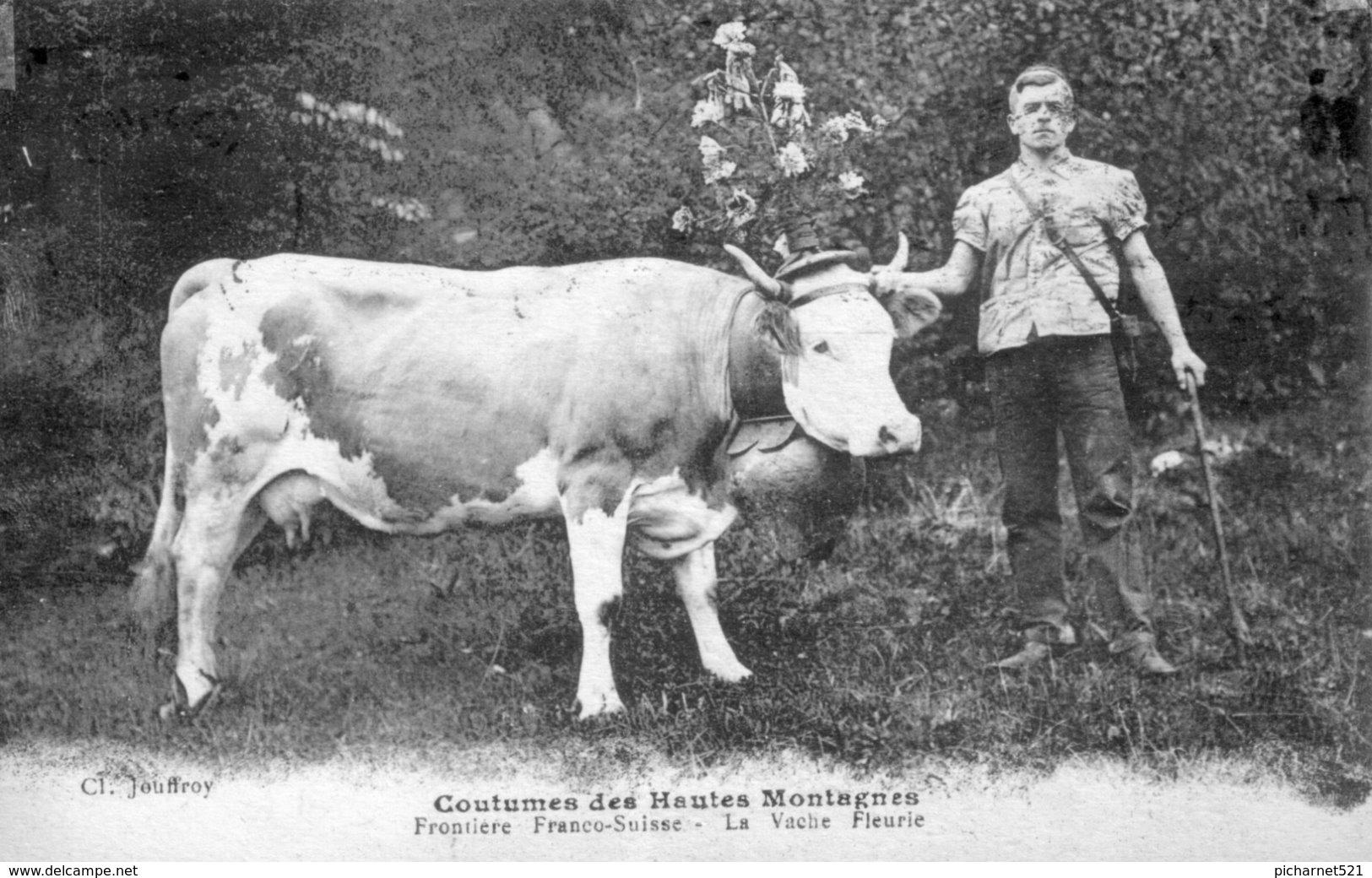 Coutumes Des Hautes Montagnes. Frontière Franco-Suisse - La Vache Fleurie. Edition Cl.Jouffroy. Circulée En 1932. - Unclassified