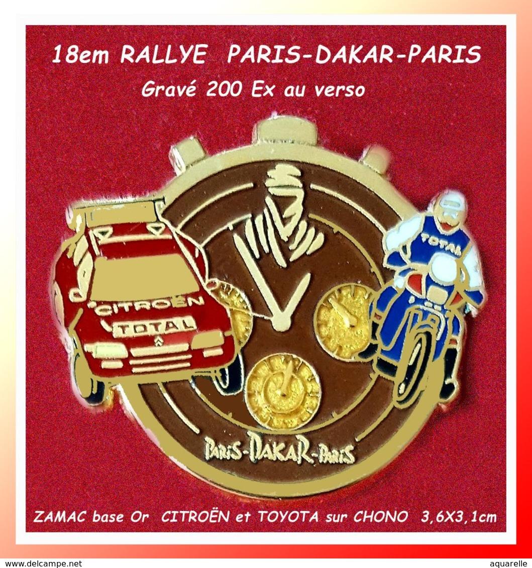 SUPER PIN'S RALLYE PARIS-DAKAR-PARIS: 18em Edition Tirage 200 EXEMPLAIRES, CITROËN Et TOYOTA Sur CHONO Au Logo 3,6X3,1cm - Rallye
