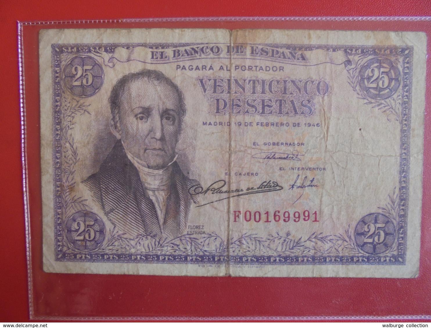 ESPAGNE 25 PESETAS 1946 CIRCULER (B.7) - [ 3] 1936-1975 : Regime Di Franco