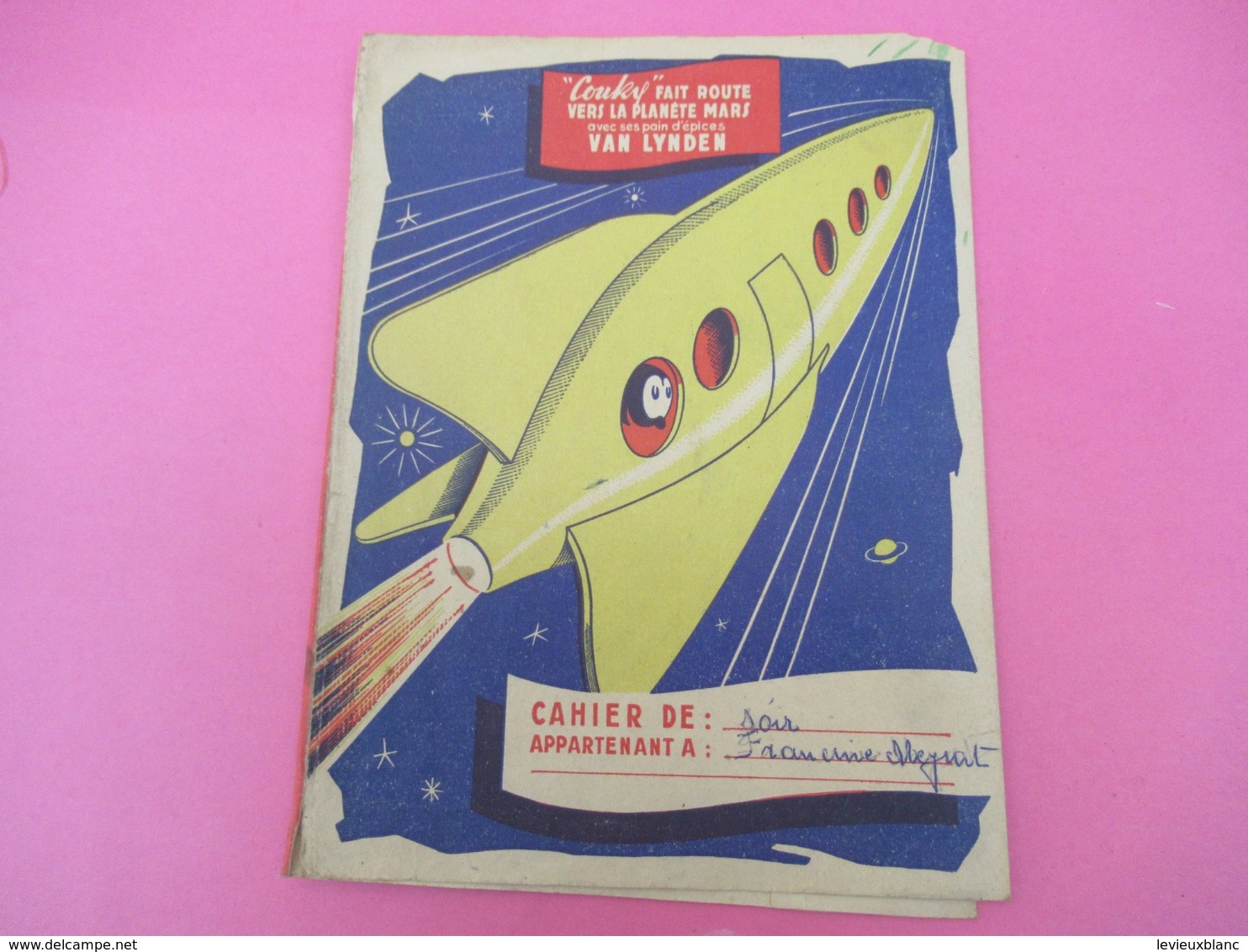 Protège-Cahier/Pain D'Epice/VAN LYNDEN/Couky Fait Route Vers Mars/Cahier De Soir/Francine MEYRAT/Vers 1950  CAH214 - Gingerbread