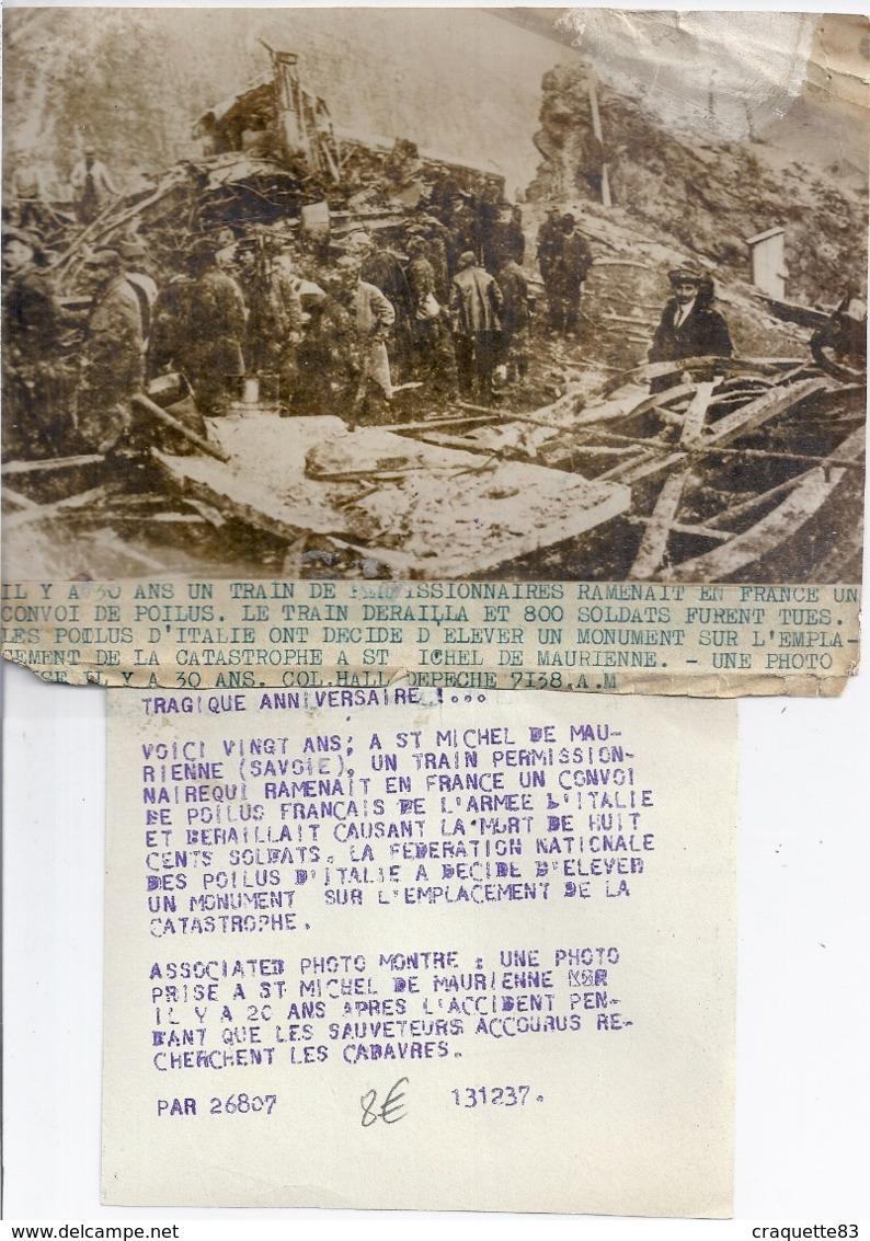 """IL Y A 30 ANS UN TRAIN DE PERMISSIONNNAIRES DERAILLENT A ST MICHEL DE MAURIENNE TUE 800 SOLDATS-""""associated Press Photo"""" - Krieg, Militär"""