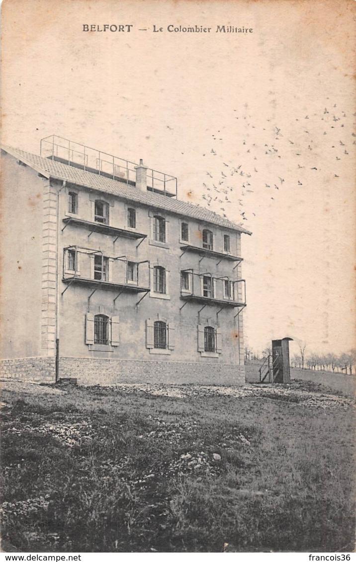 Belfort (90) - Le Colombier Militaire - 1915 - Belfort - City
