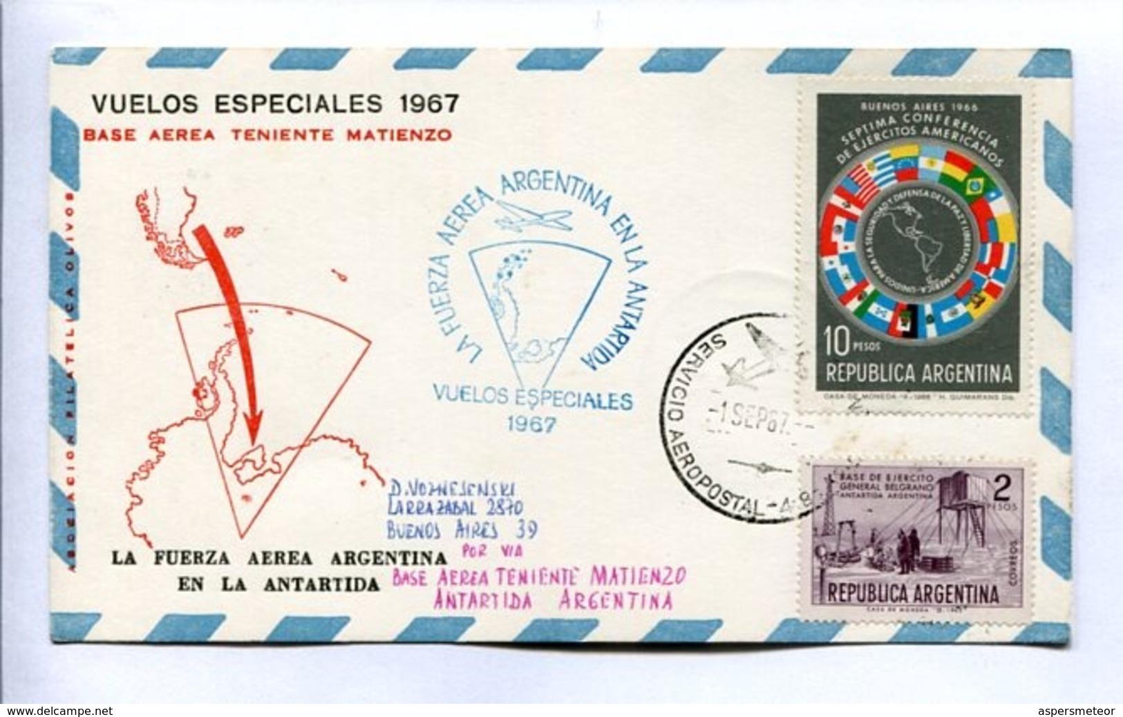 VUELOS ESPECIALES - BASE AEREA TENIENTE MATIENZO. FUERZA AEREA ARGENTINA EN LA ANTARTIDA. 1967 CARTE PAR AVION -LILHU - Vuelos Polares