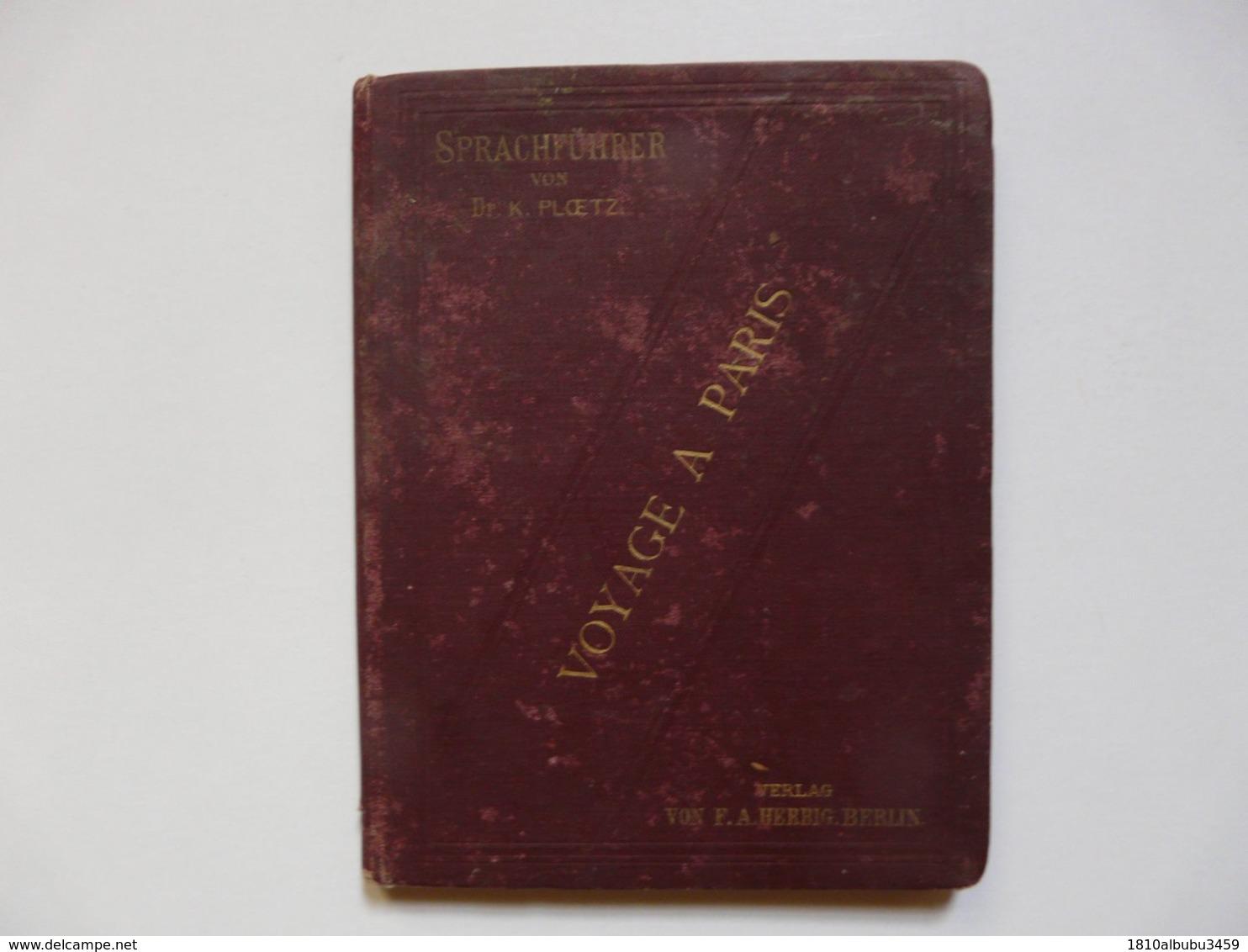 LIVRE BILINGUE Français Allemand - Voyage à Paris : Sprachführer Von Dr. K. PLOETZ - Dictionnaires