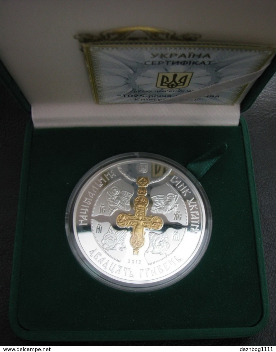 Ukraine Silver Coin 1025 Years Of The Baptism 1025 Ann. Of Christianization  Of Kievan Rus 20 UAH 2013 Proof Rare - Ukraine