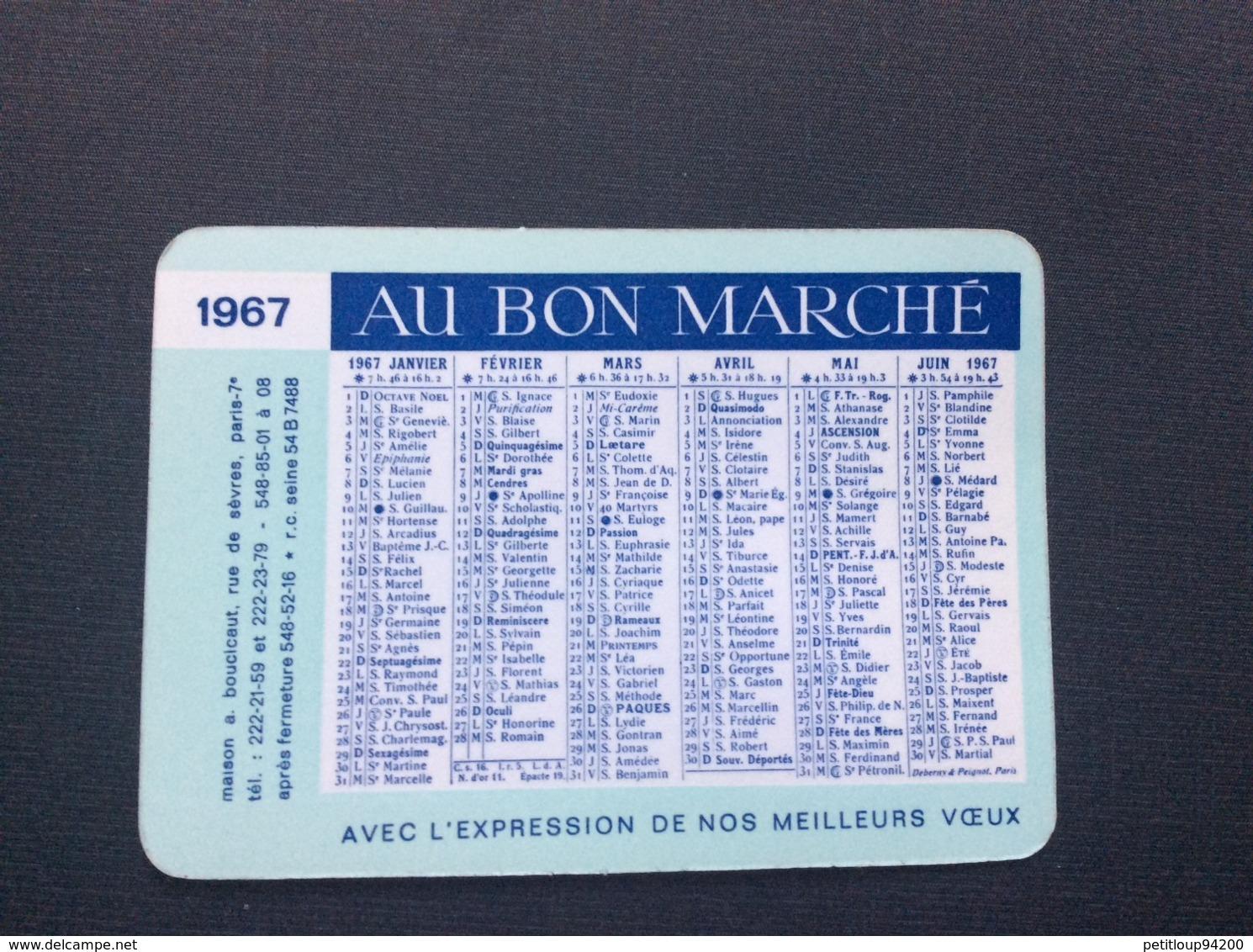 CALENDRIER AU BON MARCHE  Année 1967 - Calendriers