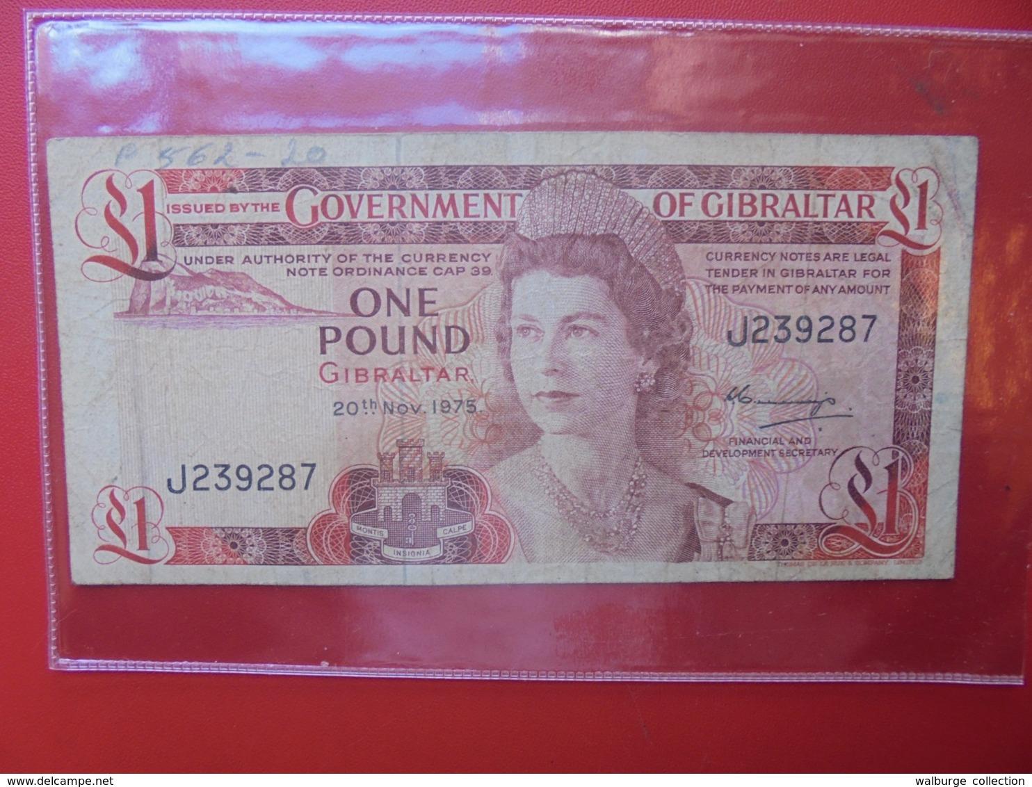 GIBRALTAR ONE POUND 1975 CIRCULER (B.7) - Gibraltar